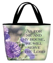 As For Me and My House, We Will Serve the Lord Tote Bag