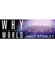Why in the World? (All 4 Sessions Bundle) [Video Download]