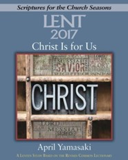 Christ Is for Us: A Lenten Study Based on the Revised Common Lectionary - Large Print edition