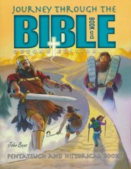 Journey Through the Bible Book 1: Pentateuch and Historical  Books (2nd Edition)