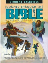 Journey Through The Bible Book 1: Pentateuch and Historical  Books Student Exercises (2nd Edition)