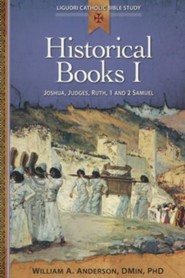 Historical Books I: Joshua, Judges, Ruth, 1 and 2 Samuel