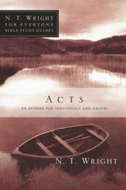 Acts: N.T. Wright for Everyone Bible Study Guides