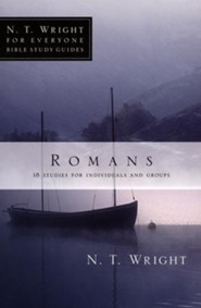 Romans: N.T. Wright for Everyone Bible Study Guides