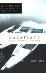 Galatians: N.T. Wright for Everyone Bible Study Guides
