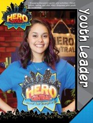 VBS 2017 Hero Central: Discover Your Strength in God! - Youth Leader Book