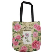With God, All Things Are Possible, Roses, Tote Bag