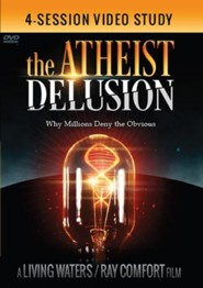 The Atheist Delusion / 4-Session Video Study: Session 3 [Streaming Video Purchase]