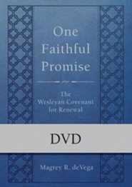 One Faithful Promise: The Wesleyan Covenant for Renewal, DVD
