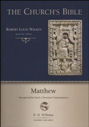 Matthew: Inerpreted by Early Christian Commentators (The Church's Bible)
