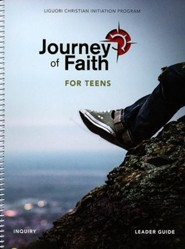 Journey of Faith for Teens, Inquiry Leader Guide