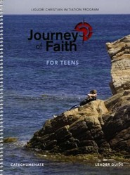Journey of Faith for Teens, Catechumenate Leader Guide