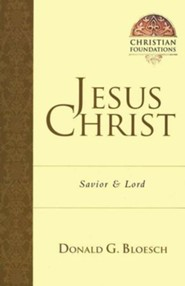 Jesus Christ: Savior & Lord