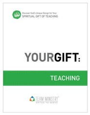 Your Gift: Teaching: God's Unique Design for Your Spiritual Gift - eBook