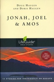 Jonah, Joel & Amos--Revised LifeGuide Scripture Studies