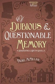 Of Dubious and Questionable Memory / Digital original - eBook