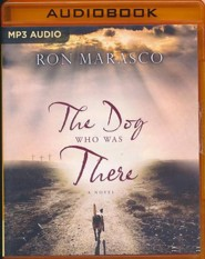 The Dog Who Was There - unabridged audio book on MP3-CD