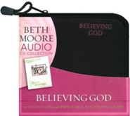 Believing God: Experiencing A Fresh Explosion of Faith (CD set)