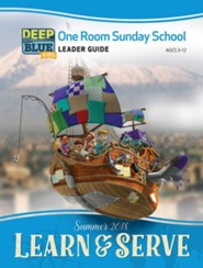 Deep Blue: One Room Sunday School Leader Guide, Summer 2018