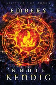 Embers (Abiassa's Fire Series, Book 1)