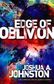 Edge of Oblivion (The Chronicles of Sarco Series, Book 1)