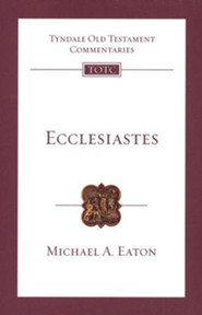 Ecclesiastes: Tyndale Old Testament Commentary  [TOTC]