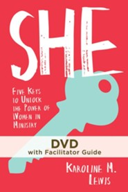 SHE: Five Keys to Unlock the Power of Women in Ministry, DVD with Download of Facilitator's Guide