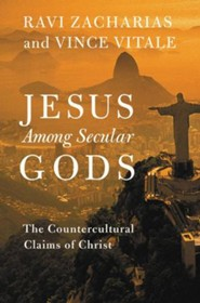 Jesus among Secular Gods: The Countercultural Claims of Christ - eBook