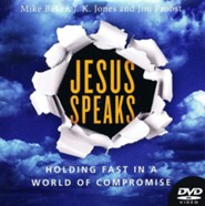 Jesus Speaks DVD: Holding Fast in a World of Compromise
