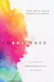 Emboldened: A Vision for Empowering Women