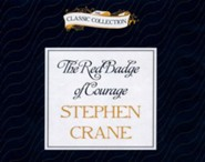 The Red Badge of Courage - unabridged audio book on CD  -     Narrated By: Roger Dressler     By: Stephen Crane