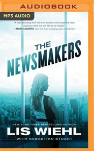 The Newsmakers - unabridged audio book on MP3-CD  -     Narrated By: Devon O'Day     By: Lis Wiehl