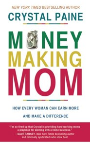 Money-Making Mom: How Every Woman Can Earn More and Make a Difference - unabridged audio book on CD  -     Narrated By: Michelle Lashley     By: Crystal Paine
