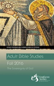 Adult Bible Studies Fall 2016 Student [Large Print]: The Sovereignty of God - eBook