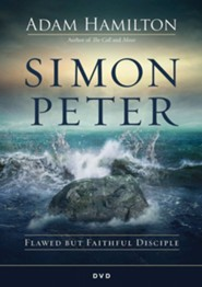 Simon Peter: Flawed but Faithful Disciple - DVD