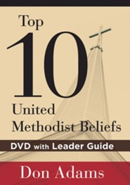 Top 10 United Methodist Beliefs: DVD with Leader Guide