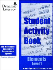 The WordBuild &#174 Vocabulary Development System Elements Level 1 Student Activity Book