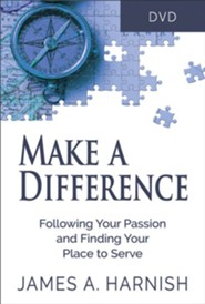 Make a Difference:  Following Your Passion and Finding Your Place to Serve, DVD