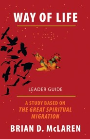 Way of Life: A Study Based on the The Great Spiritual Migration, Leader Guide