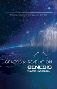 Genesis to Revelation: A Comprehensive Verse-by-Verse Exploration of the Bible - Genesis, Participant Book