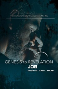 Genesis to Revelation: A Comprehensive Verse-by-Verse Exploration of the Bible - Job, Participant Book