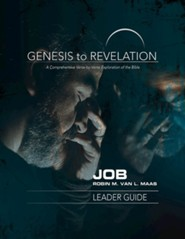 Genesis to Revelation: A Comprehensive Verse-by-Verse Exploration of the Bible - Job, Leader Guide