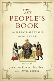 The People's Book: The Reformation and the Bible