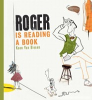 Roger is Reading a Book  -     By: Koen Van Biesen