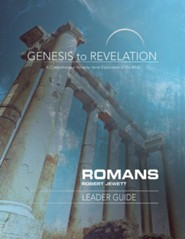 Genesis to Revelation: A Comprehensive Verse-By-Verse Exploration of the Bible - Romans, Leader Guide