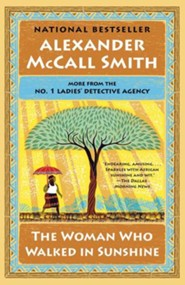The Woman Who Walked in Sunshine: No. 1 Ladies' Detective Agency (16) - eBook