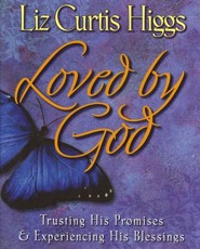 Loved by God Video Curriculum, Trusting His Promises & Experiencing His Blessings
