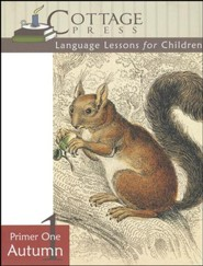 Cottage Press Language Lessons for Children: Primer 1 (Autumn)