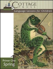 Cottage Press Language Lessons for Children: Primer 1 (Spring)