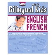 Bilingual Kids: English-French Resource Book Volume 4